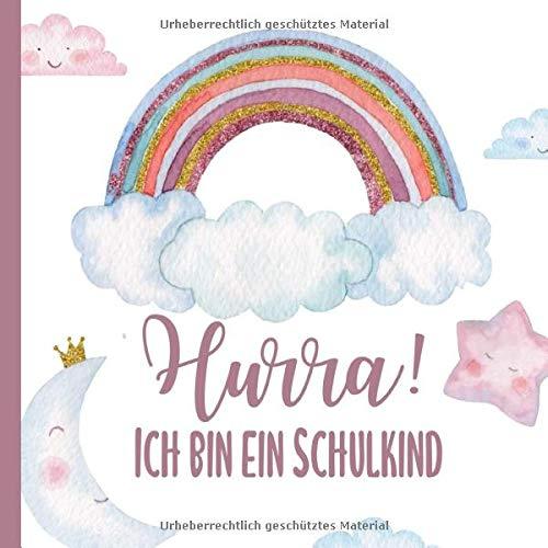 HURRA! ICH BIN EIN SCHULKIND: Kreatives Gästebuch...